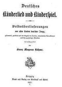 Deutsches Kinderlied Und KInderspiel Böhme