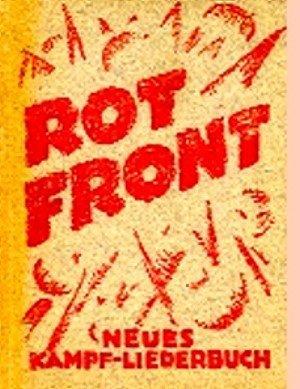 Rot Front - Neues Kampf Liederbuch