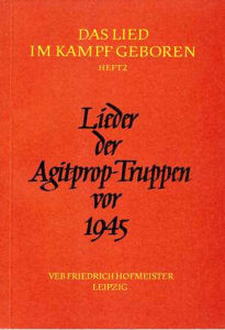 Lieder Der Agitprop Truppen Vor 1945