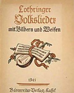 Lothringer Volkslieder 1941